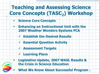 Teaching and Assessing Science Core Concepts (TASC 2 ) Workshop