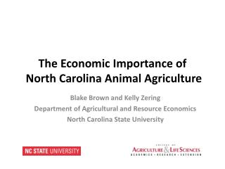 The Economic Importance of  North Carolina Animal Agriculture