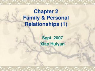 Chapter 2 Family & Personal Relationships (1)