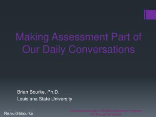 Making Assessment Part of Our Daily  Conversations