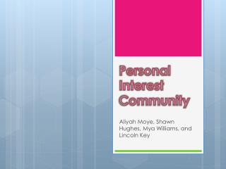 Personal Interest Community