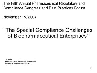 """The Special Compliance Challenges of Biopharmaceutical Enterprises"""
