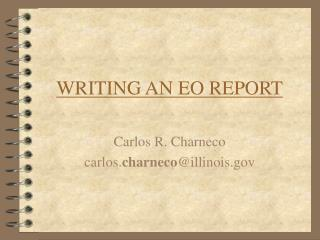 WRITING AN EO REPORT