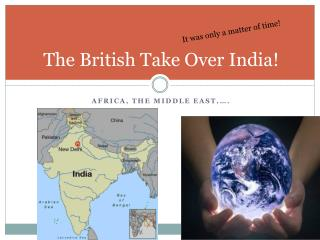 The British Take Over India!
