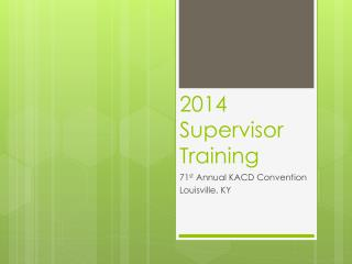 2014 Supervisor Training