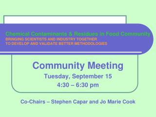 Community Meeting Tuesday, September 15 4:30 – 6:30 pm