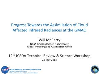 Progress Towards the Assimilation of Cloud Affected Infrared Radiances at the GMAO