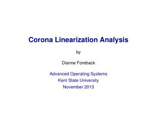 Corona Linearization Analysis