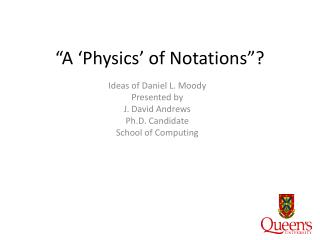 """A 'Physics' of Notations""?"