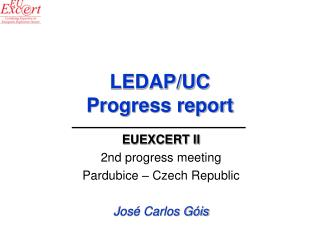 LEDAP/UC Progress report