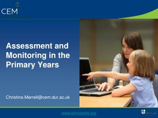 Assessment and Monitoring in the Primary Years