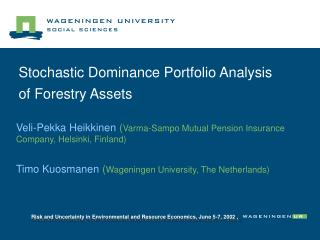 Stochastic Dominance Portfolio Analysis  of Forestry Assets