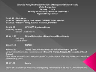 Delaware Valley Healthcare Information Management System Society Winter Symposium January 17, 2013