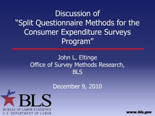 "Discussion of ""Split Questionnaire Methods for the Consumer Expenditure Surveys Program"""