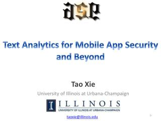 Text Analytics for Mobile App Security and Beyond
