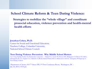 School Climate Reform & Teen Dating Violence :