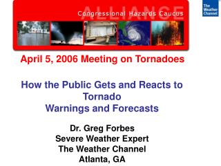 April 5, 2006 Meeting on Tornadoes
