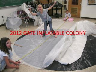 2012  GATE  INFLATABLE COLONY