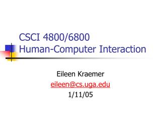 CSCI 4800/6800 Human-Computer Interaction