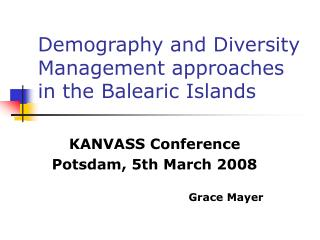 Demography and Diversity Management approaches in the Balearic Islands