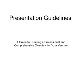 A Guide to Creating a Professional and Comprehensive Overview for Your Venture