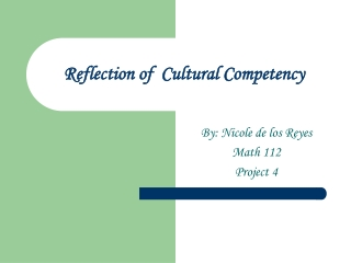 Reflection of Cultural Competency