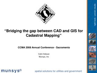 """Bridging the gap between CAD and GIS for Cadastral Mapping"""