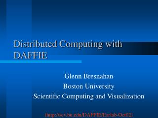 Distributed Computing with DAFFIE