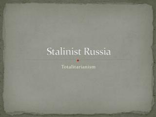 Stalinist Russia