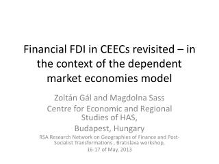 Financial FDI in CEECs revisited – in the context of the dependent market economies model