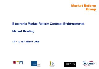 Electronic Market Reform Contract Endorsements Market Briefing