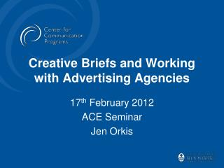 Creative Briefs and Working with Advertising Agencies