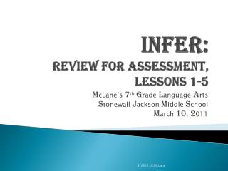 INFER: Review for Assessment, Lessons 1-5