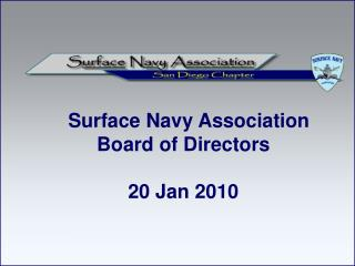 Surface Navy Association Board of Directors 20 Jan 2010