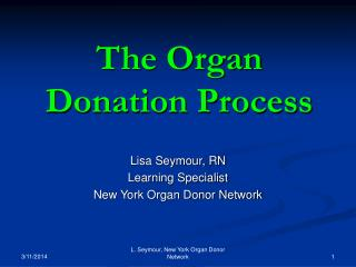 The Organ Donation Process