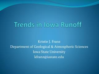Trends in Iowa Runoff