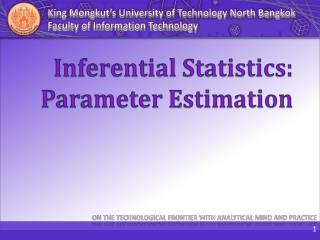 Inferential Statistics: Parameter Estimation