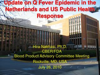 Update on Q Fever Epidemic in the Netherlands and US Public Health Response
