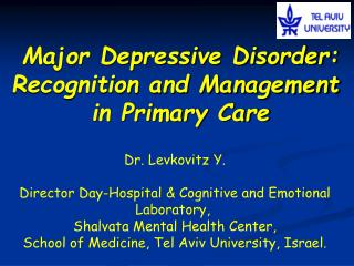 Major Depressive Disorder: Recognition and Management  in Primary Care