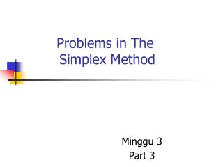 Problems in The   Simplex Method