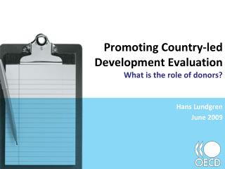 Promoting Country-led  Development Evaluation  What is the role of donors