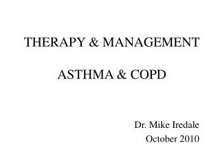 THERAPY & MANAGEMENT ASTHMA & COPD