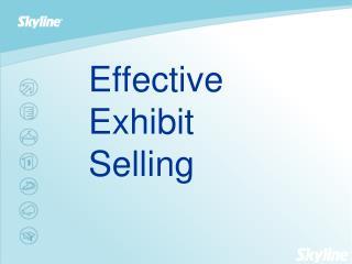Effective Exhibit Selling