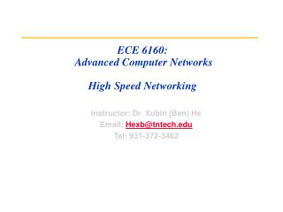 ECE 6160:  Advanced Computer Networks High Speed Networking
