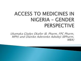 ACCESS  TO MEDICINES IN NIGERIA – GENDER  PERSPECTIVE