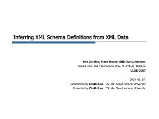 Inferring XML Schema Definitions from XML Data