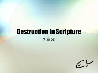 Destruction in Scripture