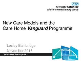 New Care Models and the Care Home Vanguard Programme