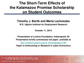 The Short-Term Effects of  the Kalamazoo Promise Scholarship on Student Outcomes