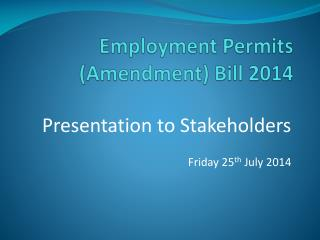 Employment Permits  (Amendment) Bill  2014